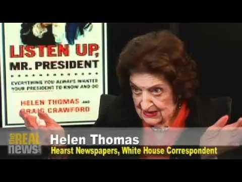 "Image result for Helen Thomas asked if Obama knew ""of any country in the Middle East that has nuclear weapons."""